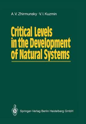 Critical Levels in the Development of Natural Systems