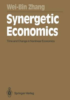 Synergetic Economics: Time and Change in Nonlinear Economics