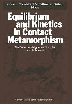 Equilibrium and Kinetics in Contact Metamorphism: The Ballachulish Igneous Complex and its Aureole