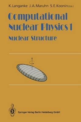 Computational Nuclear Physics 1: Nuclear Structure