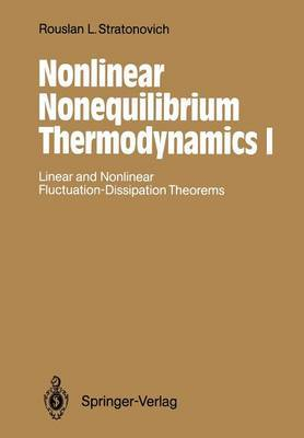 Nonlinear Nonequilibrium Thermodynamics I: Linear and Nonlinear Fluctuation-Dissipation Theorems
