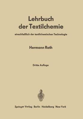 Lehrbuch Der Textilchemie: Einschliesslich Der Textilchemischen Technologie