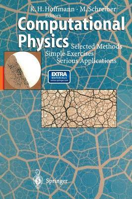 Computational Physics: Selected Methods Simple Exercises Serious Applications
