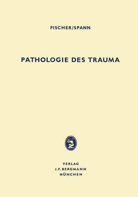 Pathologie des Trauma