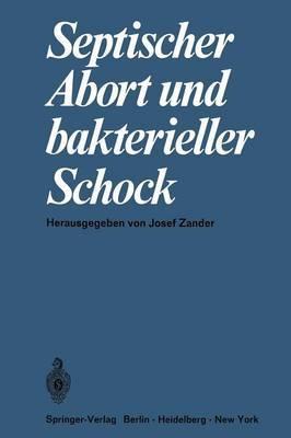 Septischer Abort und Bakterieller Schock