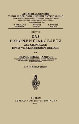 Das Exponentialgesetz ALS Grundlage Einer Vergleichenden Biologie: Heft II