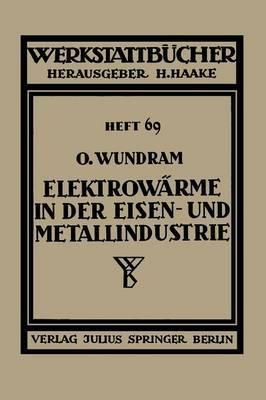 Elektrowarme in Der Eisen- Und Metallindustrie