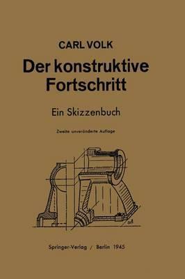 Der Konstruktive Fortschritt: Ein Skizzenbuch