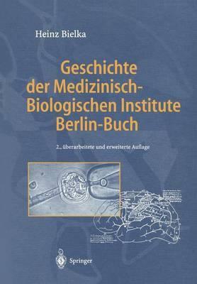 Geschichte der Medizinisch-Biologischen Institute Berlin-Buch