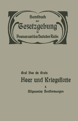 Heer Und Kriegsflotte: Allgemeine Bestimmungen