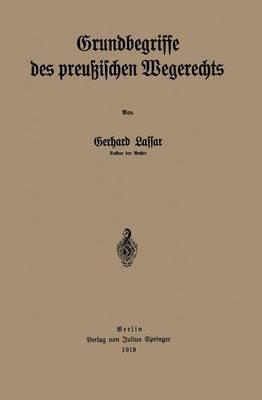 Grundbegriffe Des Preussischen Wegerechts