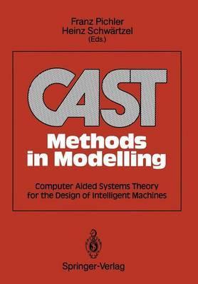 CAST Methods in Modelling