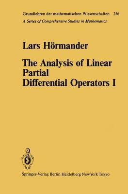 The Analysis of Linear Partial Differential Operators: I