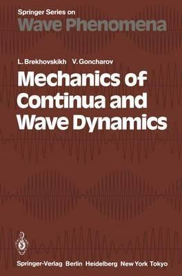 Mechanics of Continua and Wave Dynamics