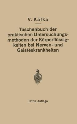 Taschenbuch Der Praktischen Untersuchungsmethoden Der Korperflussigkeiten Bei Nerven- Und Geisteskrankheiten