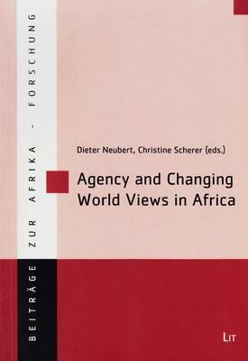 Agency and Changing World Views in Africa