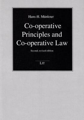 Co-Operative Principles and Co-Operative Law: Second, Revised Edition