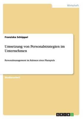 Umsetzung Von Personalstrategien Im Unternehmen