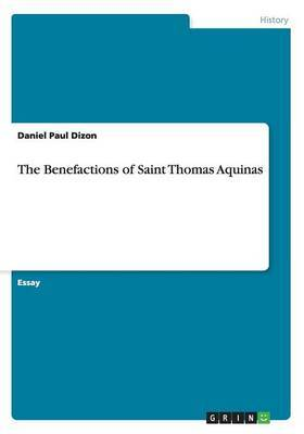 The Benefactions of Saint Thomas Aquinas