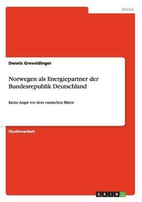 Norwegen ALS Energiepartner Der Bundesrepublik Deutschland