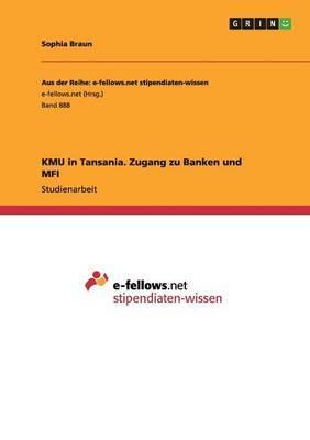 Kmu in Tansania. Zugang Zu Banken Und Mfi