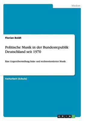 Politische Musik in Der Bundesrepublik Deutschland Seit 1970