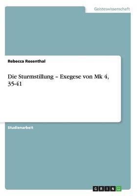 Die Sturmstillung - Exegese Von Mk 4, 35-41