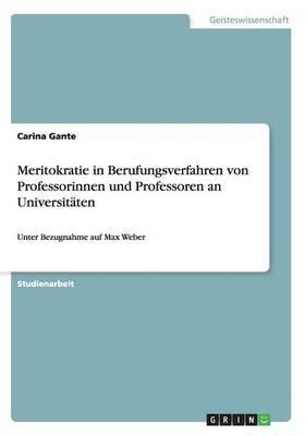 Meritokratie in Berufungsverfahren Von Professorinnen Und Professoren an Universitaten