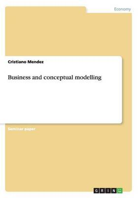 Business and Conceptual Modelling