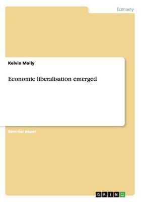 Economic Liberalisation Emerged