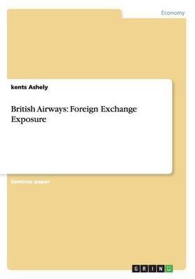 British Airways: Foreign Exchange Exposure
