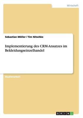 Implementierung Des Crm-Ansatzes Im Bekleidungseinzelhandel