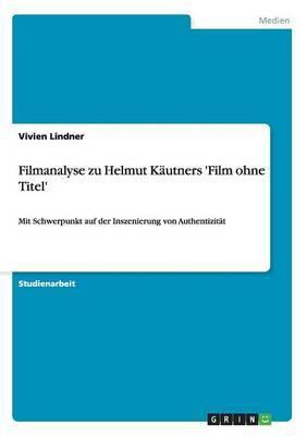 Filmanalyse Zu Helmut Kautners 'Film Ohne Titel'