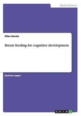 Breast Feeding for Cognitive Development