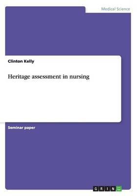 Heritage Assessment in Nursing