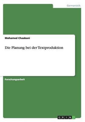 Die Planung Bei Der Textproduktion