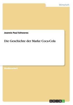 Die Geschichte Der Marke Coca-Cola