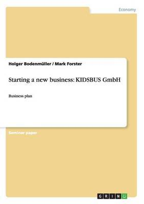 Starting a New Business: Kidsbus Gmbh
