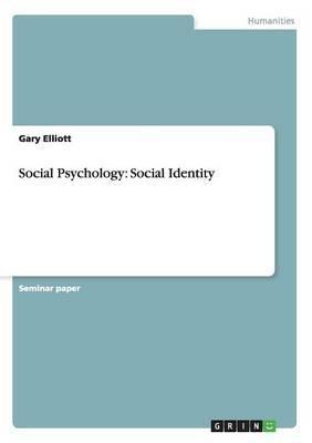 Social Psychology: Social Identity