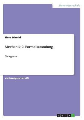 Mechanik 2. Formelsammlung