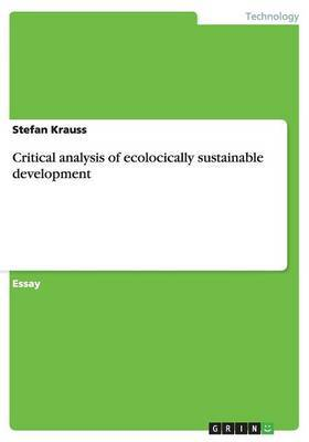 Critical Analysis of Ecologically Sustainable Development