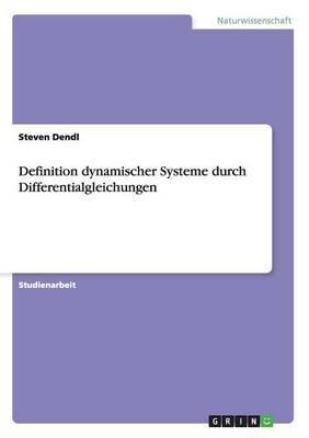 Definition Dynamischer Systeme Durch Differentialgleichungen