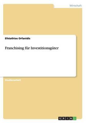 Franchising Fur Investitionsguter