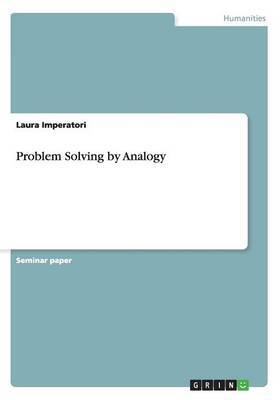 Problem Solving by Analogy