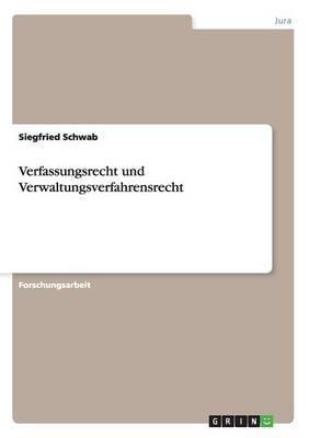 Verfassungsrecht Und Verwaltungsverfahrensrecht