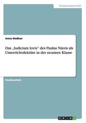 Das Iudicium Iovis  Des Paulus Niavis ALS Unterrichtslekture in Der Neunten Klasse