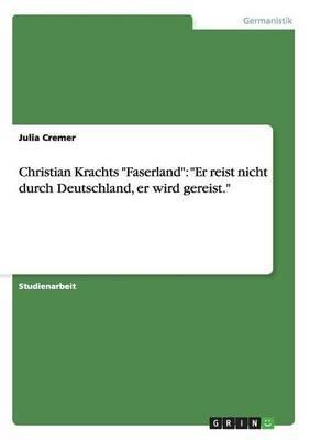 Christian Krachts Faserland: Er Reist Nicht Durch Deutschland