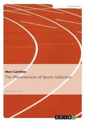 The Phenomenon of Sports Addiction