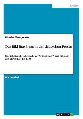 Das Bild Brasiliens in Der Deutschen Presse