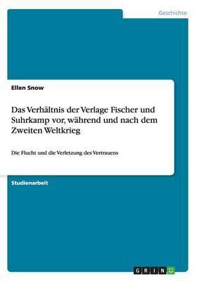 Das Verhaltnis Der Verlage Fischer Und Suhrkamp VOR